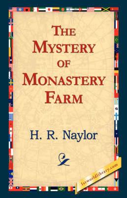 The Mystery of Monastery Farm (Paperback)