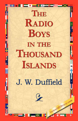 The Radio Boys in the Thousand Islands (Paperback)