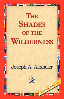 The Shades of the Wilderness (Paperback)