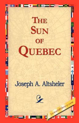 The Sun of Quebec (Paperback)