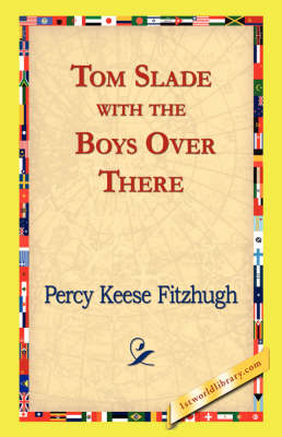 Tom Slade with the Boys Over There (Paperback)