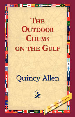 The Outdoor Chums on the Gulf (Paperback)