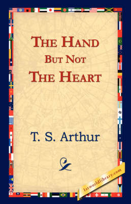 The Hand But Not the Heart (Paperback)