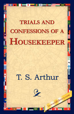 Trials and Confessions of a Housekeeper (Paperback)