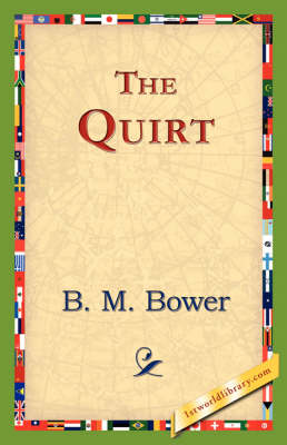 The Quirt (Paperback)