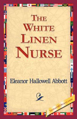 The White Linen Nurse (Paperback)