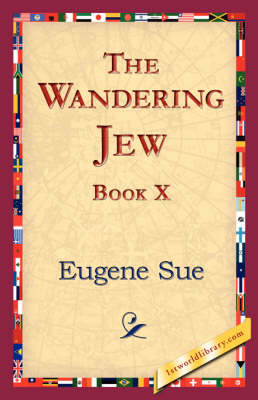 The Wandering Jew, Book X (Paperback)