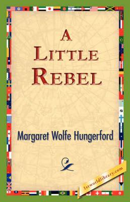 A Little Rebel (Paperback)