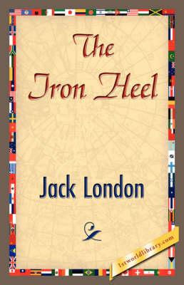The Iron Heel (Hardback)