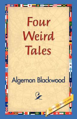 Four Weird Tales (Hardback)