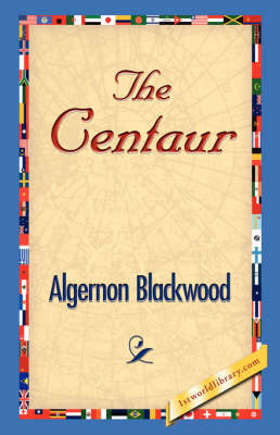 The Centaur (Hardback)