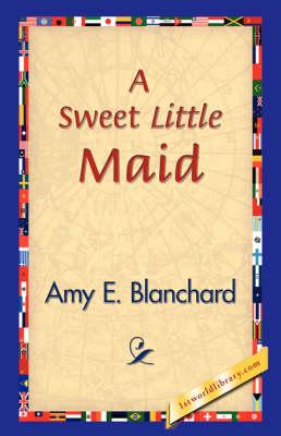 A Sweet Little Maid (Hardback)