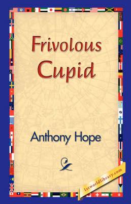 Frivolous Cupid (Hardback)