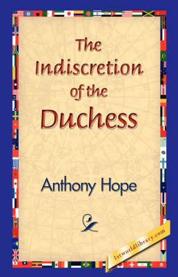 The Indiscretion of the Duchess (Hardback)