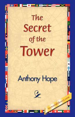 The Secret of the Tower (Hardback)