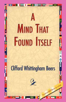 A Mind That Found Itself (Hardback)