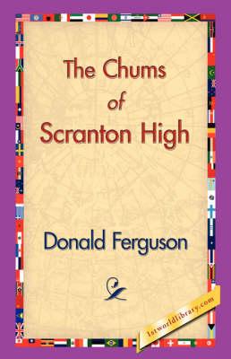The Chums of Scranton High (Hardback)