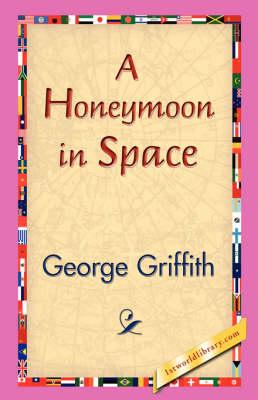 A Honeymoon in Space (Hardback)