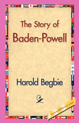 The Story of Baden-Powell (Hardback)
