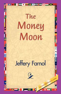 The Money Moon (Hardback)