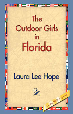 The Outdoor Girls in Florida (Hardback)
