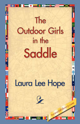 The Outdoor Girls in the Saddle (Hardback)
