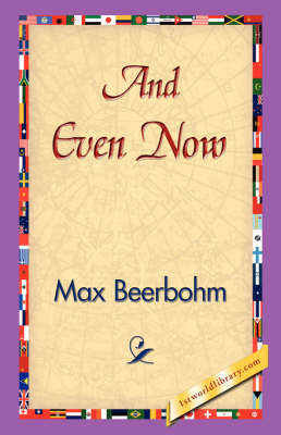 And Even Now (Hardback)