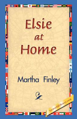 Elsie at Home (Hardback)
