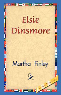 Elsie Dinsmore (Hardback)
