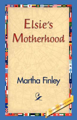 Elsie's Motherhood (Hardback)