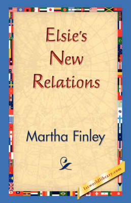 Elsie's New Relations (Hardback)