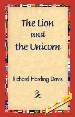 The Lion and the Unicorn (Hardback)