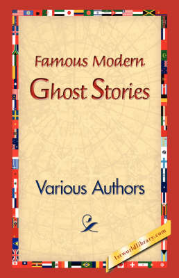 Famous Modern Ghost Stories (Hardback)
