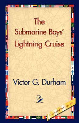 The Submarine Boys' Lightning Cruise (Hardback)