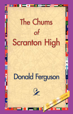 The Chums of Scranton High (Paperback)