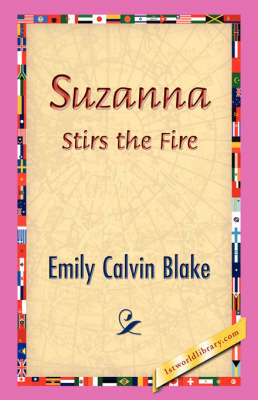 Suzanna Stirs the Fire (Paperback)