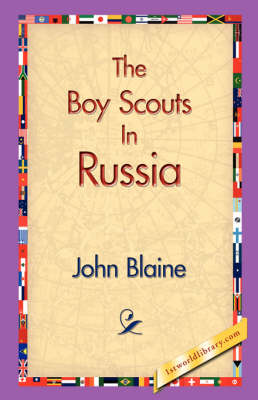 The Boy Scouts in Russia (Paperback)