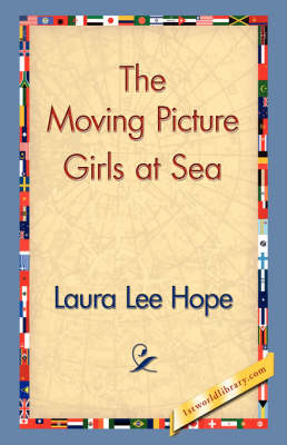 The Moving Picture Girls at Sea (Paperback)