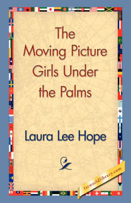 The Moving Picture Girls Under the Palms (Paperback)