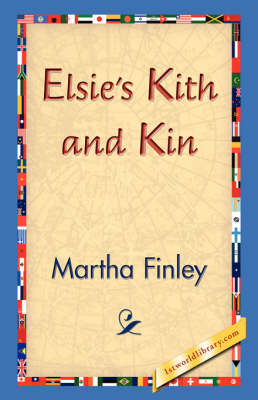 Elsie's Kith and Kin (Paperback)