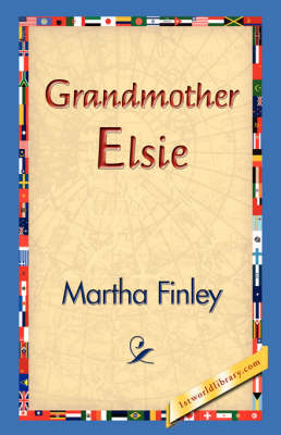 Grandmother Elsie (Paperback)