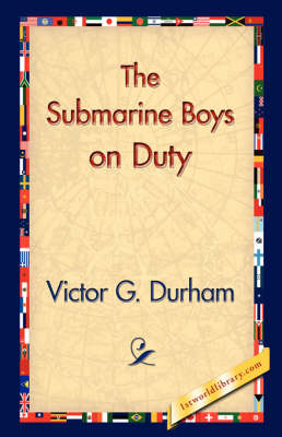 The Submarine Boys on Duty (Paperback)