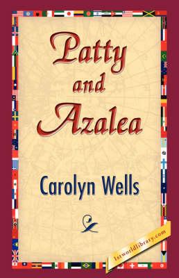 Patty and Azalea (Hardback)