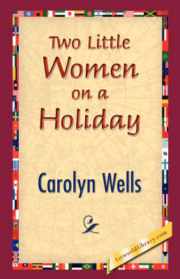 Two Little Women on a Holiday (Hardback)