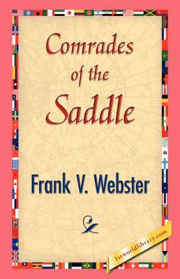 Comrades of the Saddle (Hardback)