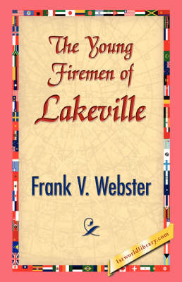 The Young Firemen of Lakeville (Hardback)