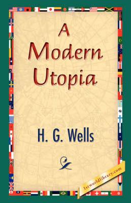 A Modern Utopia (Hardback)