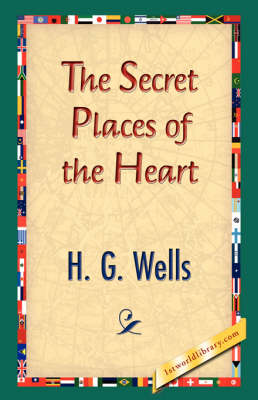 The Secret Places of the Heart (Hardback)