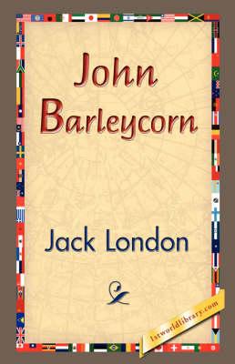 John Barleycorn (Hardback)