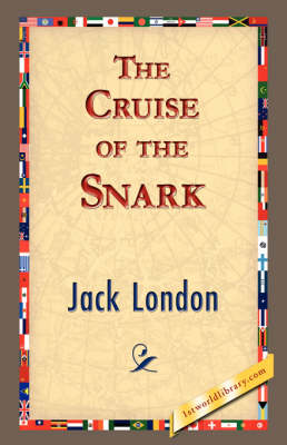 The Cruise of the Snark (Hardback)